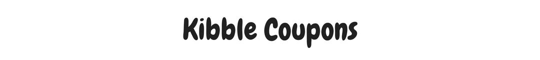 Kibble Coupons